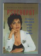 Psychopat - po hlavě mi nikdo skákat nebude, po těle komu dovolím