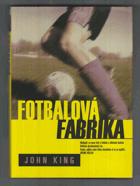 Fotbalová fabrika FOTBAL