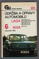 Údržba a opravy automobilů Lada 1200 (VAZ 2101), 1200 Universal (VAZ 2102), 1300 (VAZ 21011), ...