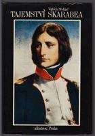 Tajemství skarabea - životopisný román Napoleona Bonaparte - pro čtenáře od 11 let. Napoleon