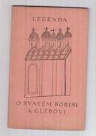 Legenda o svatém Borisi a Glěbovi