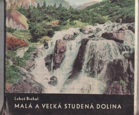 Malá a Velká Studená dolina SLOVENSKY BEZ PŘEBALU