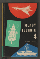 Mladý technik - 4. sborník