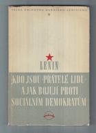 Kdo jsou přátelé lidu a jak bojují proti sociálním demokratům