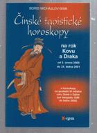 Čínské taoistické horoskopy na rok Kovu a Draka - od 5. února 2000 do 24. ledna 2001 - s ...