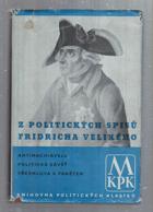 Z politických spisů Friedricha II. Velikého, krále pruského