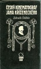 Český kinematograf Jana Kříženeckého