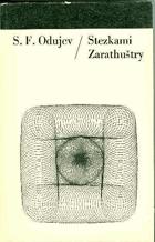 Stezkami Zarathuštry.   Vliv nietzscheovství na německou buržoazní filozofii