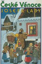 České Vánoce Josefa Lady - výbor z díla Josefa Lady