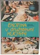 Exotika v družstevní kuchyni - Karí - kuchařské romance