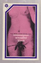 Sexuální život - jeho vývoj, poruchy a hygiena