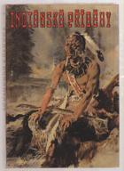 Indiánské příběhy - pro čtenáře od dvanácti let