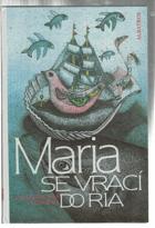 Maria se vrací do Ria - pro čtenáře od 8 let