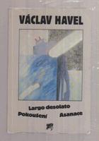 Largo desolato - Pokoušení - Asanace