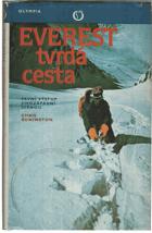 Everest - tvrdá cesta - první výstup jihozápadní stěnou