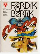 Ferdík a Bertík - Pro děti od 5 let