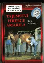Tajemství hřebce Amarila  (Detektivní kancelář Podkova)
