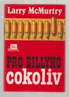 Pro Billyho cokoliv