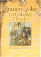 Francouzské pohádky & bajky VČ. ORIG. OCHR. KARTONU