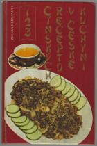 123 čínských receptů v české kuchyni