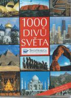 1000 divů světa - poklady lidstva na pěti kontinentech