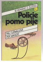 Policie pomo pije