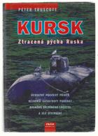 Kursk - ztracená pýcha Ruska