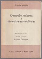 Křesťanský realismus a dialektický materialismus - Cyklus přednášek