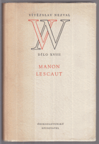 Manon Lescaut. Hra o 7 obrazech podle románu abbé Prévosta...BEZ OBALU!