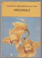Technika amatérské kultury orchidejí