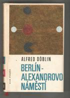Berlín, Alexandrovo náměstí - Příběh o Franci Biberkopfovi