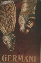 Germáni - mezi Thorsbergem a Ravennou - kulturní dějiny Germánů do konce doby stěhování ...