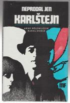 Neprodal jen Karlštejn - literární koláž o Harry Jelínkovi HARRY JELÍNEK