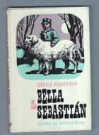 Bella a Sebastian - Útulek na velkém Baou
