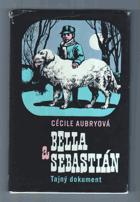 Bella a Sebastián, Tajný dokument
