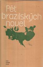 Pět brazilských novel ČESKY