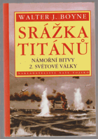 Srážka titánů - námořní bitvy 2. světové války