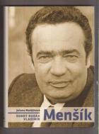 Dobrý rodák Vladimír Menšík