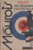 Život sira Alexandra Fleminga.