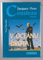 Jacques-Yves Cousteau    V oceánu života - biografie