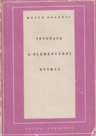 Intonace a elementární rytmus
