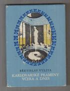Karlovarské prameny včera a dnes
