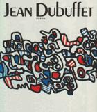 Jean Dubuffet.  Monografie s ukázkami z výtvarného díla