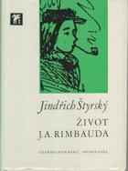 Život J. A. Rimbauda. Dopisy a dokumenty