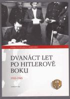 Dvanáct let po Hitlerově boku 1933-1945