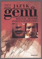 Jazyk genů - biologie, historie, evoluční budoucnost