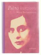 Psáno kurzivou - autobiografie známé ruské básnířky která emigrovala z revolučního Ruska ...