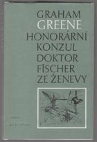 Honorární konzul - Doktor Fischer ze Ženevy, aneb večírek s třaskavinou