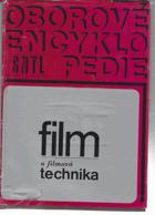 Film a filmová technika - určeno též posl. filmových škol