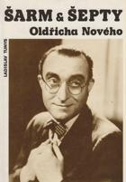 Šarm & šepty Oldřicha Nového